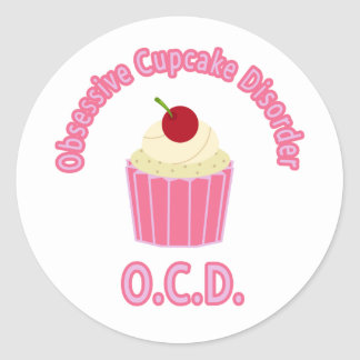 Obsessive Cupcake Disorder Classic Round Sticker