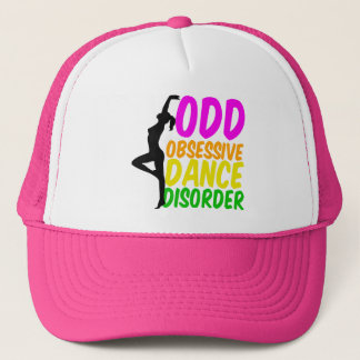 Obsessive Dance Disorder Trucker Hat