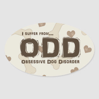 Obsessive Dog Disorder Oval Sticker