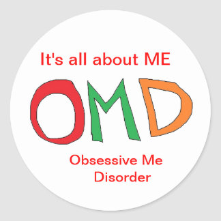 Obsessive ME disorder Stickers