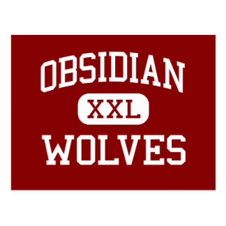 Obsidian - Wolves - Middle School - Redmond Oregon Postcard