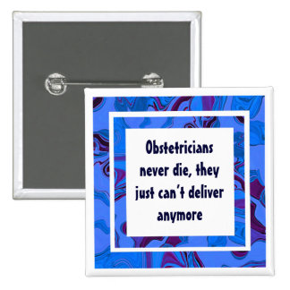 obstetricians funny job pin