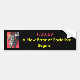 OBUMMER: A New Error of Socialism has Arrived Bumper Sticker