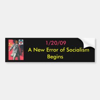 OBUMMER: A New Error of Socialism has Arrived Bumper Sticker