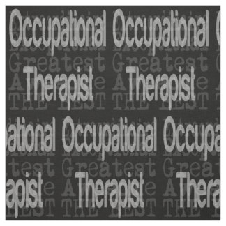 Occupational Therapist Extraordinaire Fabric