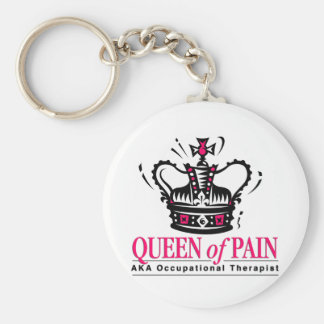 Occupational Therapist - Queen of Pain Basic Round Button Keychain
