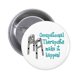 OCCUPATIONAL THERAPISTS 2 INCH ROUND BUTTON