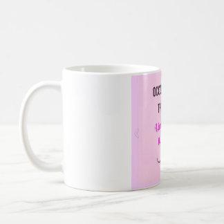 Occupational Therapy Slogan Mug