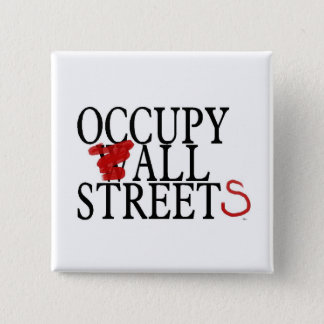 OCCUPY ALL STREETS 2 INCH SQUARE BUTTON