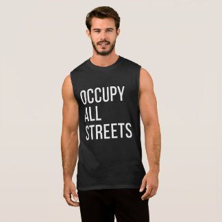 Occupy All Streets Sleeveless Shirt