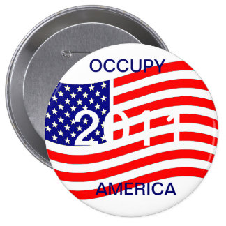 OCCUPY AMERICA 2011 PINBACK BUTTONS