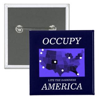 OCCUPY AMERICA LITE THE DARKNESS BUTTON