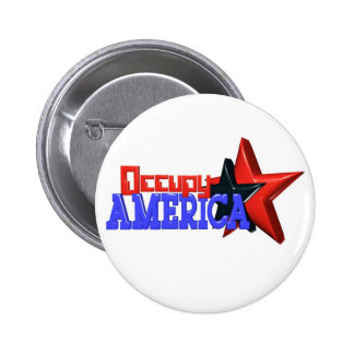 Occupy America protest 99 percent strong Pinback Buttons
