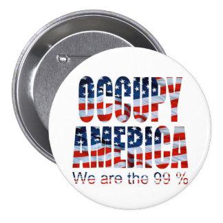 Occupy America - We are the 99 percent Pin