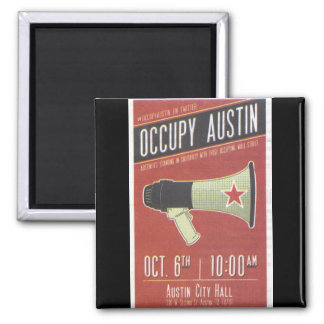 Occupy Austin - Occupy Wall Street Square Magnet