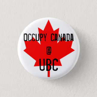 Occupy Canada @ UBC-University of British Columbia 1 Inch Round Button