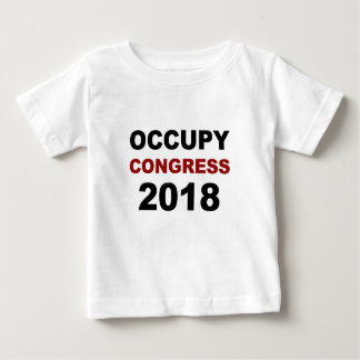 Occupy Congress 2018 Baby T-Shirt
