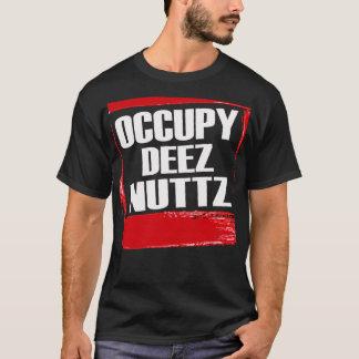 Occupy Deez Nuttz -- T-Shirt