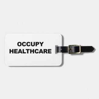 OCCUPY HEALTHCARE BAG TAG