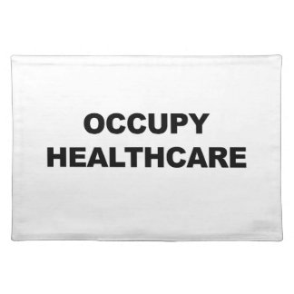 OCCUPY HEALTHCARE PLACEMAT