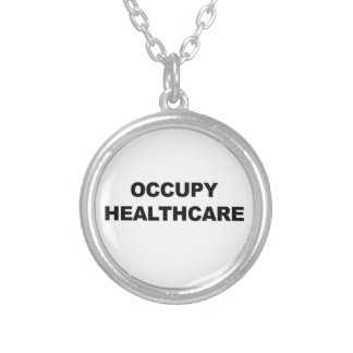 OCCUPY HEALTHCARE SILVER PLATED NECKLACE