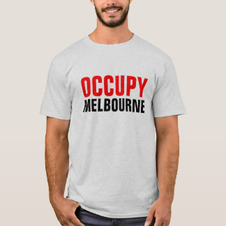 OCCUPY MELBOURNE T-Shirt