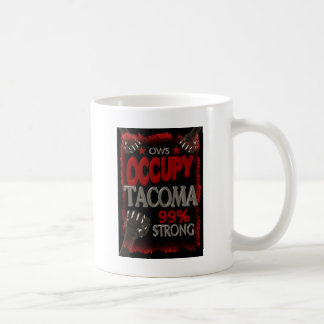 Occupy Tacoma OWS protest 99 percent strong Coffee Mug
