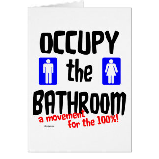 Occupy the Bathroom Card
