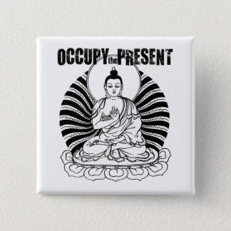 OCCUPY The Present Buddha Button