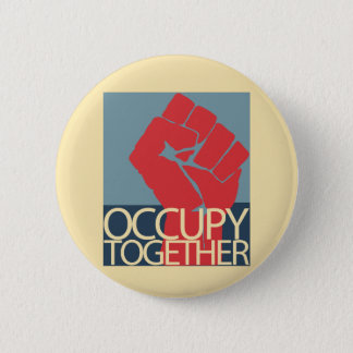 Occupy Together Protest Art Occupy Wall Street 2 Inch Round Button