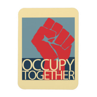 Occupy Together Protest Art Occupy Wall Street Rectangular Photo Magnet