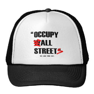 Occupy Wall Street All Streets We are the 99% Trucker Hat