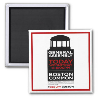 Occupy Wall Street General Assembly BOSTON Square Magnet