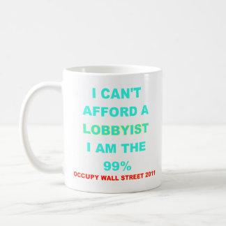 Occupy Wall Street I can't afford a lobbyist Classic White Coffee Mug