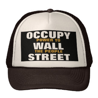 OCCUPY WALL STREET POWER TO THE PEOPLE TRUCKER HAT