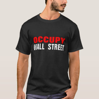 OCCUPY WALL STREET T-Shirt