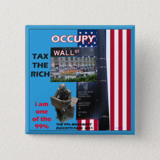 Occupy Wall Street - Zuccotti Park 2011 2 Inch Square Button