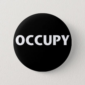 Occupy (White on Black) 2 Inch Round Button