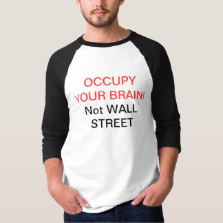 occupy your brain tshirt