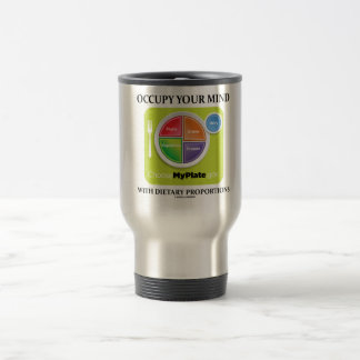 Occupy Your Mind With Dietary Proportions MyPlate Travel Mug