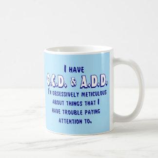 OCD & ADD Blue & White Coffee Mug