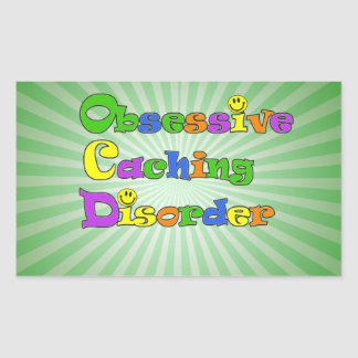 OCD OBSESSIVE CACHING DISORDER -  GEOCACHING