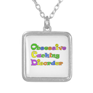 OCD OBSESSIVE CACHING DISORDER -  GEOCACHING SILVER PLATED NECKLACE