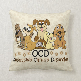OCD Obsessive Canine Disorder Throw Pillow