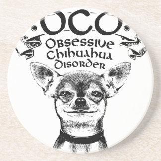 OCD obsessive chihuahua Coaster