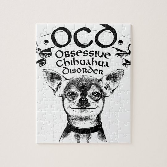 OCD obsessive chihuahua Jigsaw Puzzle