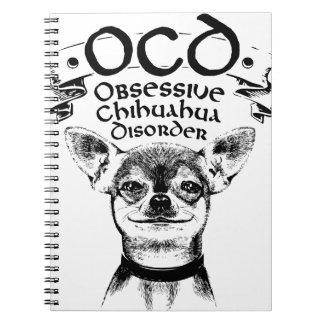 OCD obsessive chihuahua Notebooks