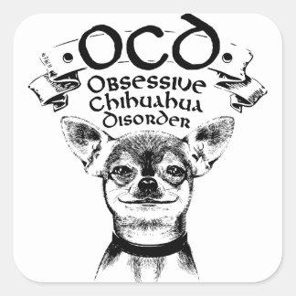 OCD obsessive chihuahua Square Sticker