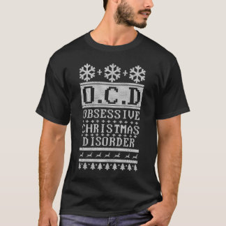 OCD Obsessive Christmas Disorder T-Shirt