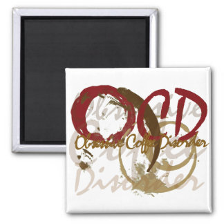 OCD - Obsessive Coffee Disorder Gifts Square Magnet